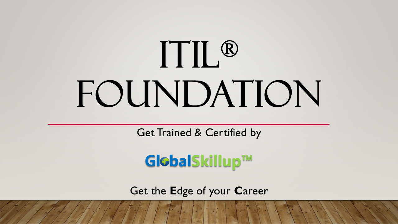 Itil Foundation Globalskillup