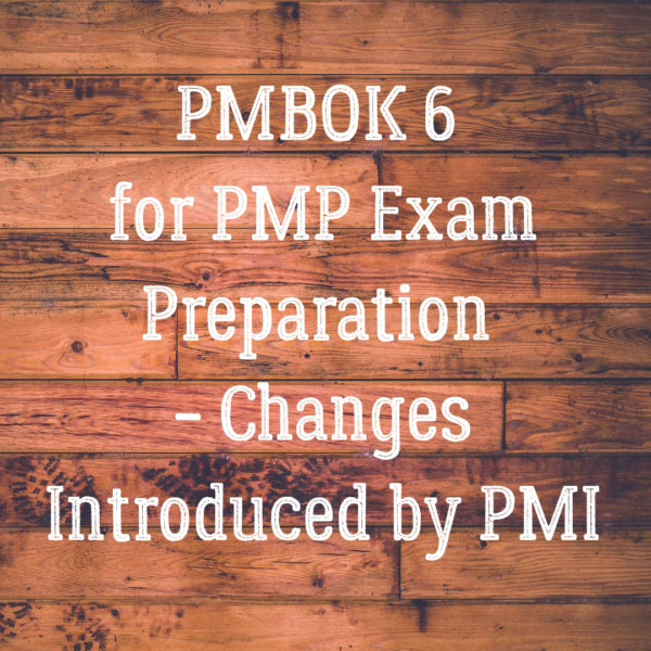 PMBOK 6 for PMP Exam Preparation